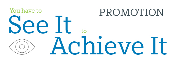 Announcing the 'See It to Achieve It!' Promotion