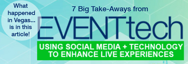 7 Big Take-Aways from EventTech 2017